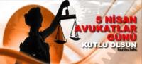 5 Nisan Avukatlar günü kutlaması