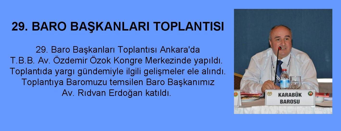 29. BARO BAŞKANLARI TOPLANTISI