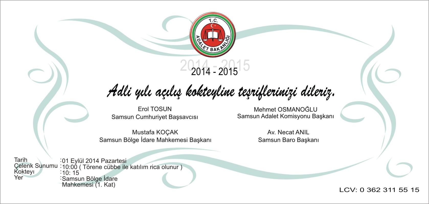 2014 / 2015 ADLİ YILI AÇILIŞI