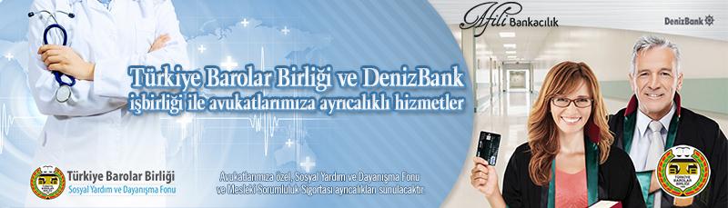 Türkiye Barolar Birliği ve DenizBank Afili Bankacılık işbirliği ile Avukatlarımıza Ayrıcalıklı Hizmetler