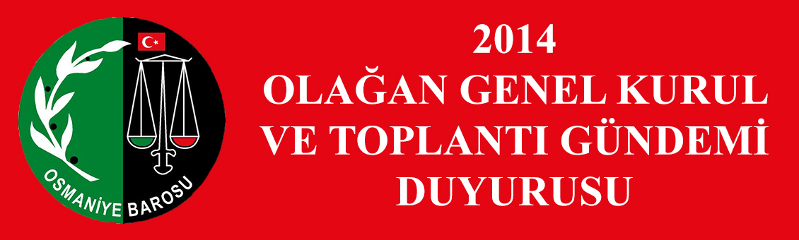 2014 OLAĞAN GENEL KURUL TOPLANTI DUYURUSU