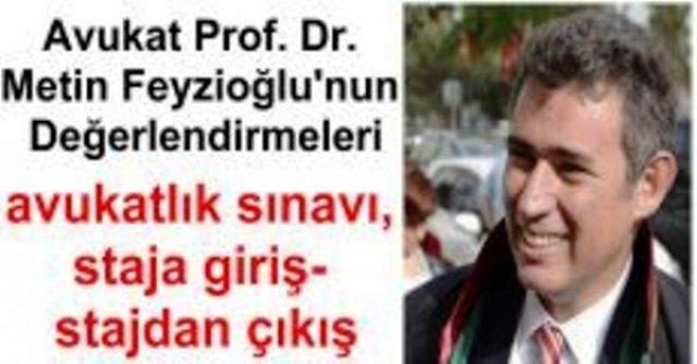 Türkiye Barolar Birliği Başkanı  Avukat Prof. Dr. Metin Feyzioğlu'nun avukatlık sınavı, staja giriş- stajdan çıkış ve hukuk fakültelerinin asgari standartlara kavuşturulması hakkında değerlendirmesi.