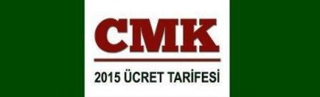 CMK 2015 Yılı Ücret Tarifesi