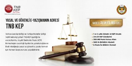 YASAL VE GÜVENLİ E-YAZIŞMANIN ADRESİ TNB KEP