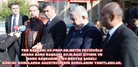 TBB Başkanı Av. Prof. Dr.  Metin Feyzioğlu, Av. M.Gazi Çıtırık ve Av.Bektaş ŞARKLI gündemi değerlendirdi