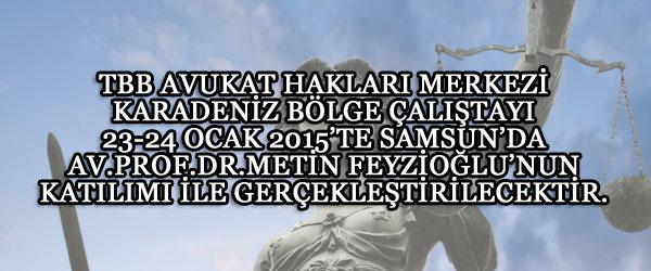 TBB Avukat Hakları Merkezi Karadeniz Bölge Çalıştayı