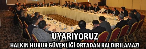 İzmir de yapılan Baro Başkanları Toplantısı Sonuç Bildirgesi