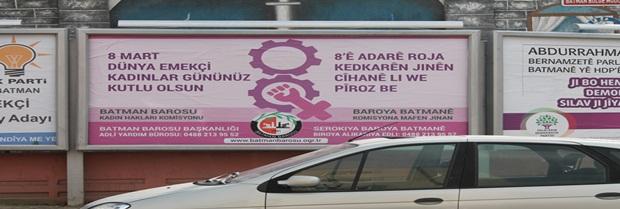 8 Mart Dünya Emekçi Kadınlar Günü kapsamında kentin çeşitli yerlerindeki bilboardlara afiş asıldı.