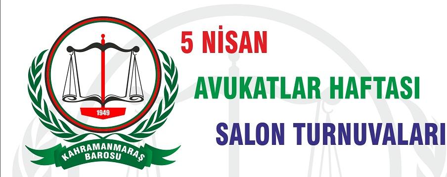 5 NİSAN AVUKATLAR HAFTASI SALON TURNUVALARI