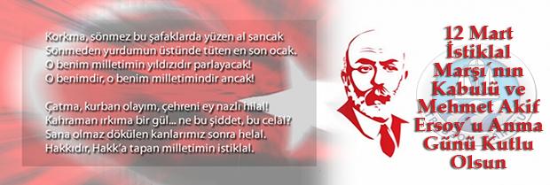12 Mart İstiklal Marşı´nın Kabulü ve Mehmet Akif Ersoy´u Anma Günü