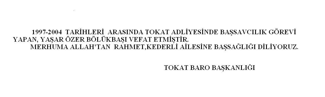 Eski Tokat Cumhuriyet Başsavcısı Vefat etti.