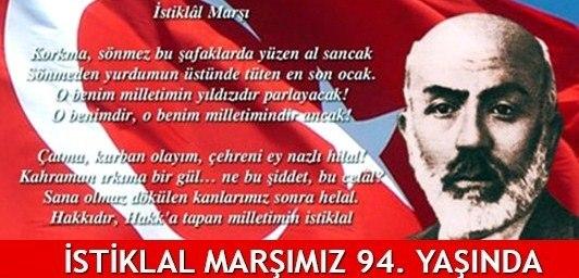 İSTİKLAL MARŞIMIZ 94. YAŞINDA