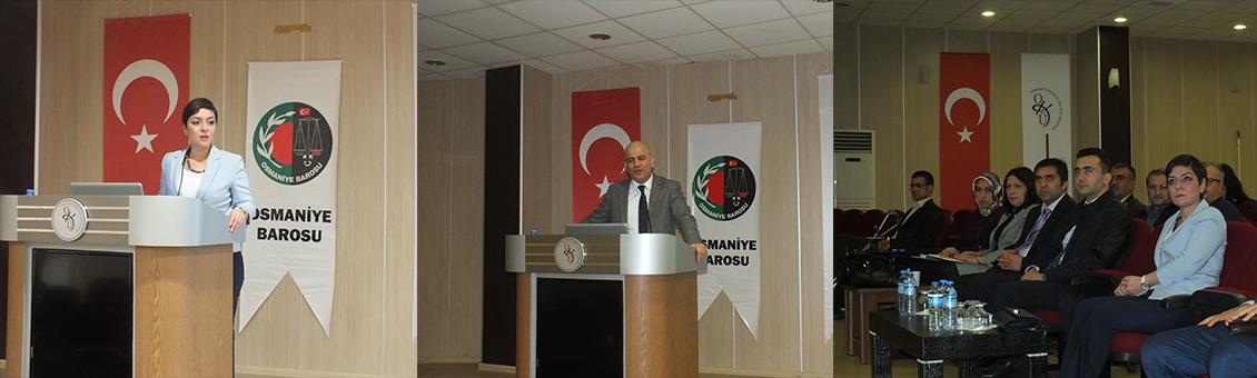 Osmaniye Barosu Meslekiçi Eğitim Seminerleri Devam Ediyor