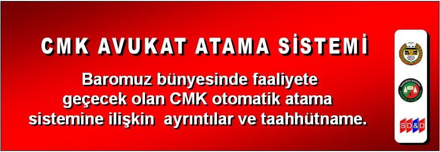CMK AVUKAT ATAMA SİSTEMİ