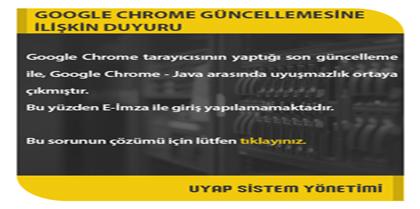 Uyap Avukat Portal Kullanıcıları İçin Google Chrome Güncellemesine İlişkin Duyuru