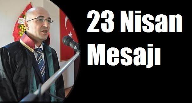 KARAMAN BARO BAŞKANI AV.OKTAY YILMAZ'ın 23 NİSAN MESAJI
