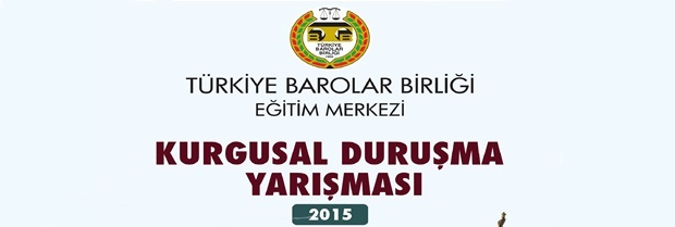 Stajyer Avukatlar Türkiye Kurgusal Duruşma Yarışması