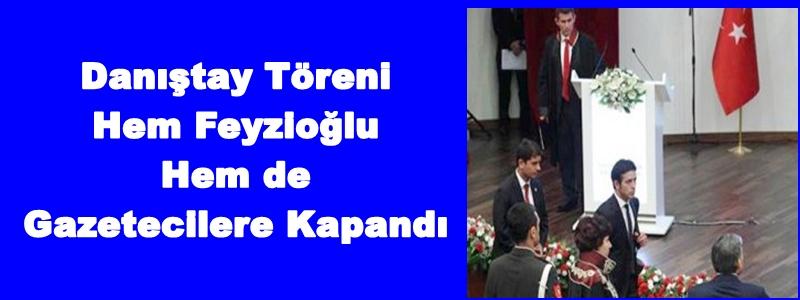 Danıştay Töreni Hem Feyzioğlu Hem de Gazetecilere Kapandı