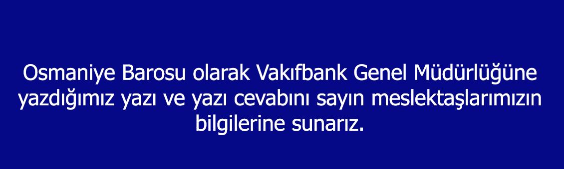 Vakıfbank Genel Müdürlüğü Yazışmaları