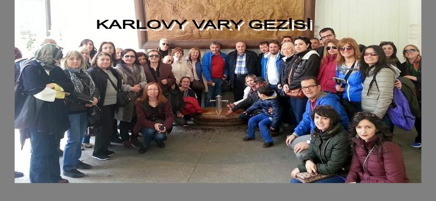 KARLOVY VARY GEZİSİ
