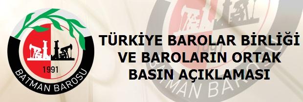 Türkiye Barolar Birliği ve Baroların Ortak Basın Açıklaması