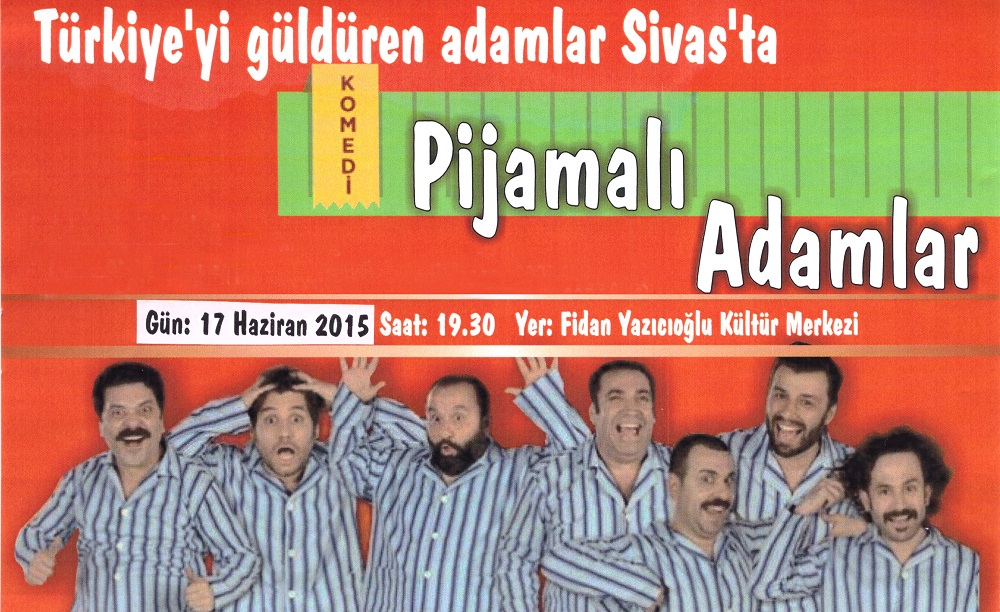 """PİJAMALI ADAMLAR"" TİYATRO OYUNU"