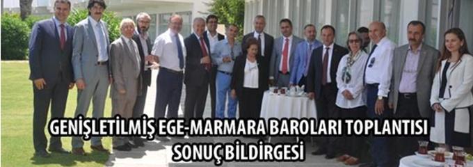 Ege-Marmara Baroları Toplantısı Sonuç Bildirgesi