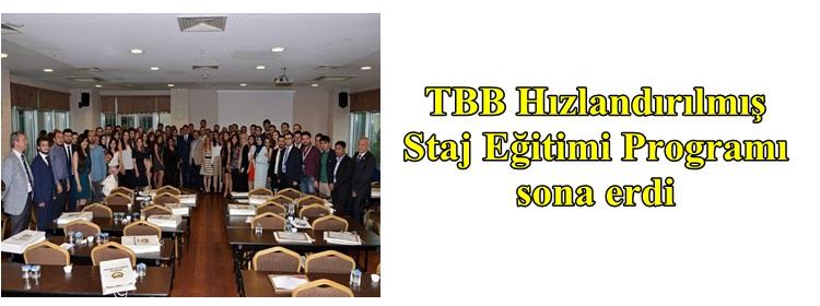 TBB Hızlandırılmış Staj Eğitimi  Programı sona erdi