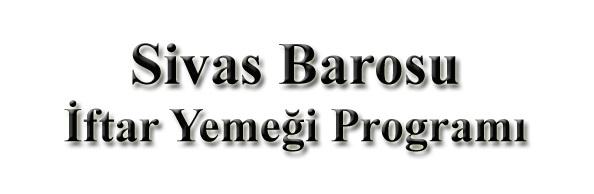 İFTAR YEMEĞİ PROGRAMI
