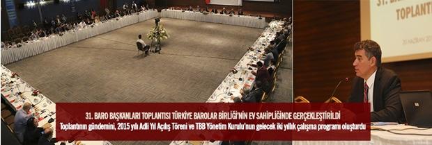 31. Baro Başkanları Toplantısı
