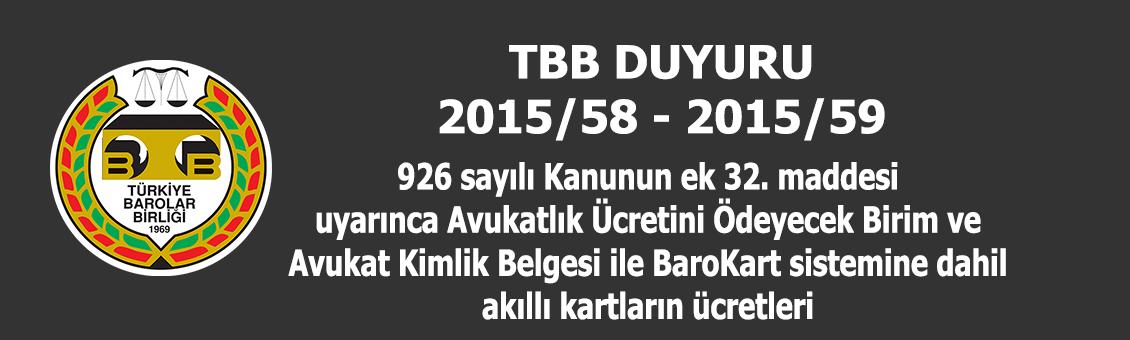 TBB DUYURULARI 2015/58 - 2015/59