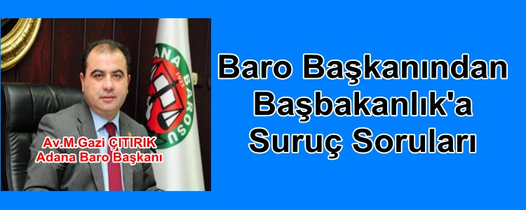 Baro Başkanından  Başbakanlık'a  Suruç Soruları