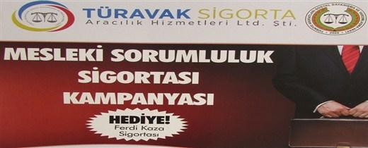 """TÜRAVAK SİGORTA """"MESLEKİ SORUMLULUK SİGORTASI KAMPANYASI"""""""