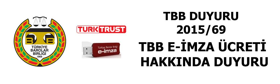 TBB E-İMZA ÜCRETİ HAKKINDA DUYURU
