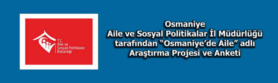 Osmaniye'de Aile İsimli Araştırma Projesi Anketi