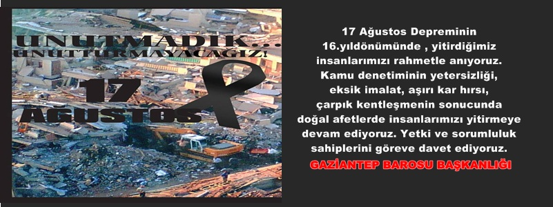 17 Ağustos Depreminin 16.yıldönümünde , yitirdiğimiz insanlarımızı rahmetle anıyoruz.