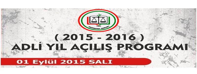 2015-2016 ADLİ YIL AÇILIŞ PROGRAMI