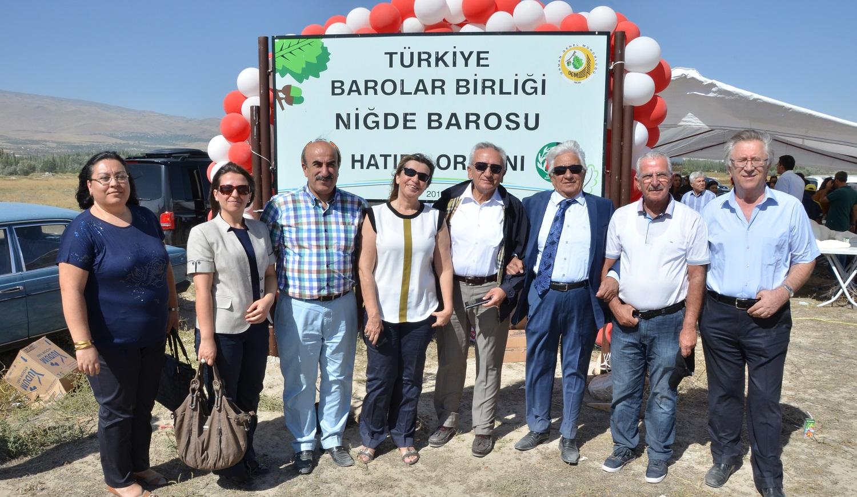 Türkiye Barolar Birliği Niğde Barosu Hatıra Ormanı Ağaç Dikme Töreni