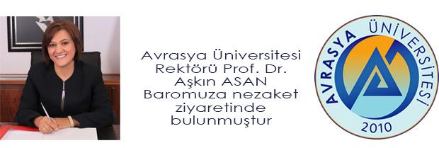 Prof. Dr. Aşkın ASAN'ın Baromuzu Ziyareti