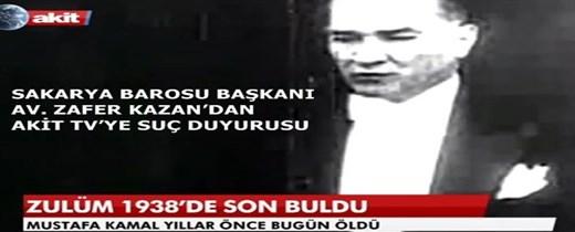 SAKARYA BAROSU BAŞKANI AV. ZAFER KAZAN'DAN AKİT TV'YE SUÇ DUYURUSU