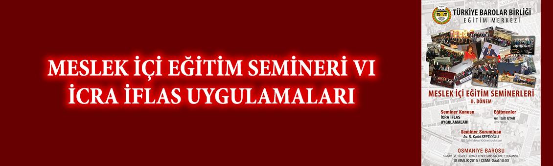 İCRA İFLAS UYGULAMALARI SEMİNERİ