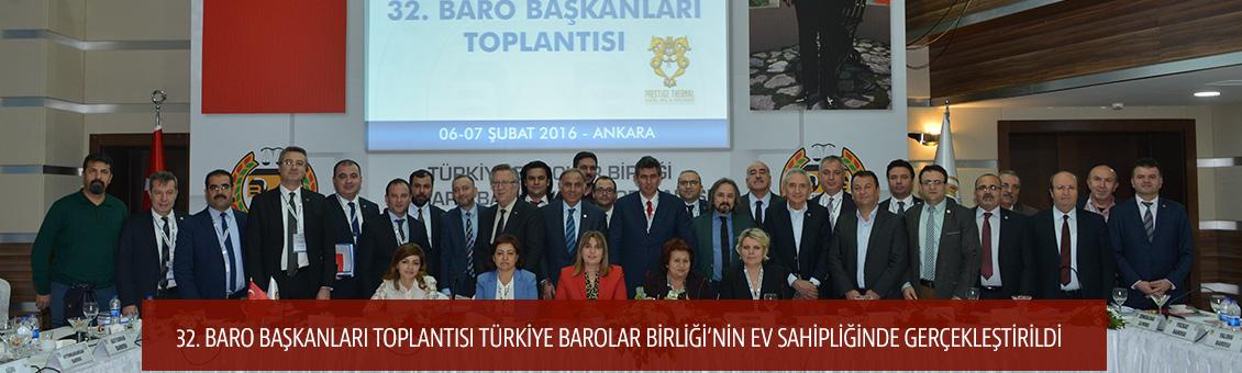 TBB BARO BAŞKANLARI TOPLANTISI