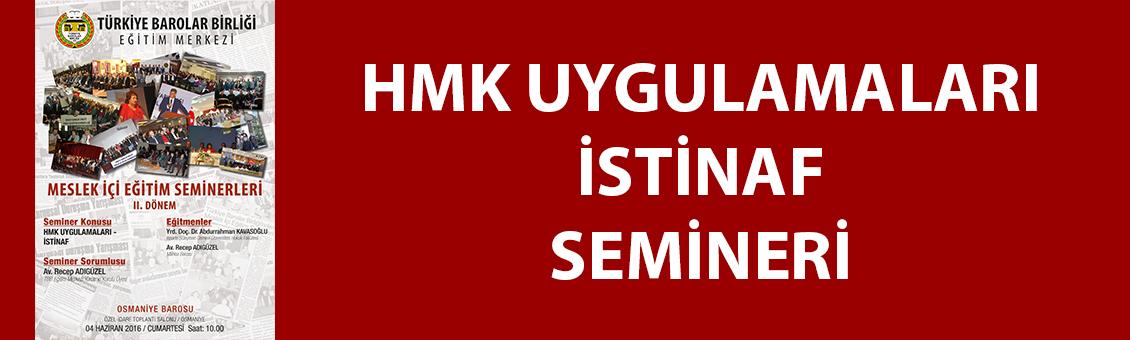 HMK UYGULAMALARI-İSTİNAF EĞİTİM SEMİNERİ