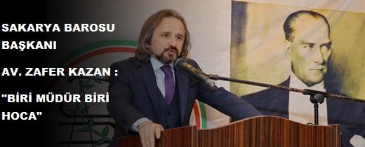 BARO BAŞKANIMIZ AV. ZAFER KAZAN'DAN O MÜDÜR VE HOCAYA TEPKİ