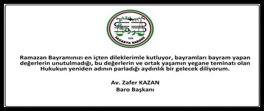 BARO BAŞKANIMIZ AV. ZAFER KAZAN'DAN BAYRAM MESAJI