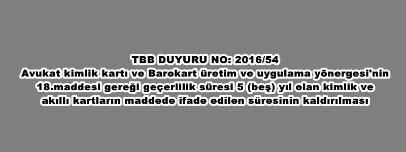 TBB DUYURU NO: 2016/54