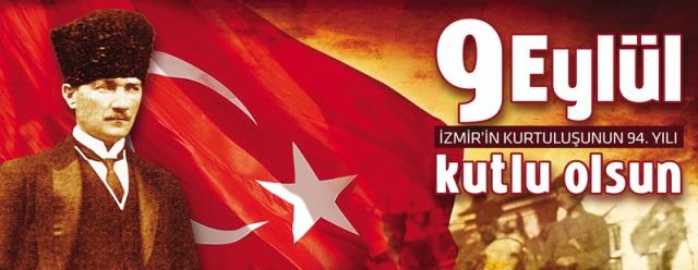 İzmir'in Kurtuluşu'nun 94. Yılı Kutlu Olsun