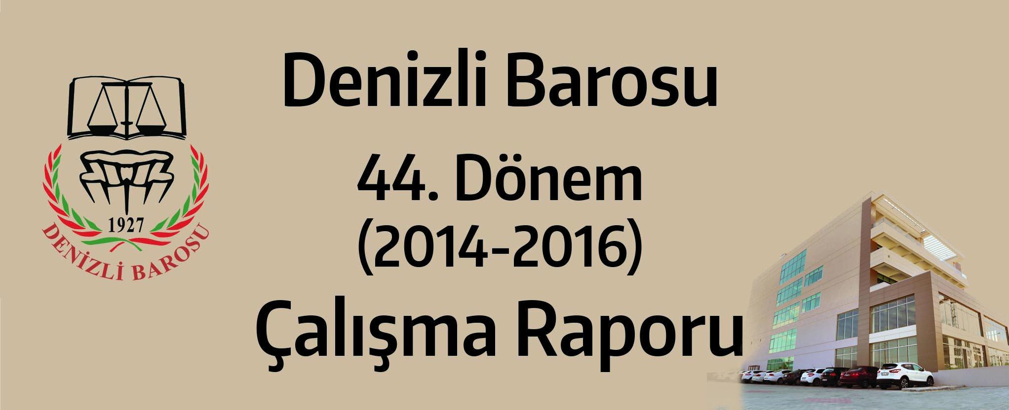 2014-2016 DÖNEMİ FAALİYET RAPORU