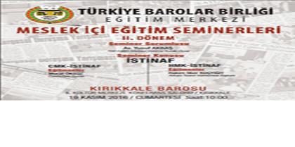 """CMK İSTİNAF - HMK İSTİNAF"" SEMİNERİ"
