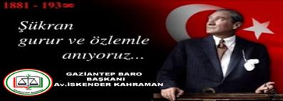 Kurtuluş Savaşımızın Önderi ve Cumhuriyetimizin Kurucusu, Büyük Önder Gazi Mustafa Kemal Atatürk'ü, ebediyete intikalinin 78'nci yılı